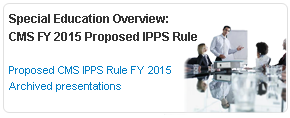 Special Education Overview: Final IPPS Rule for FY2016