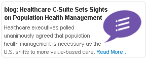 Healthcare C-Suite Sets Sights on Population Health Management